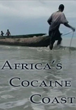 Cocaine Coast - Africa
