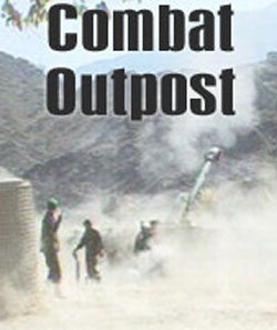 Combat Outpost - Afghanistan
