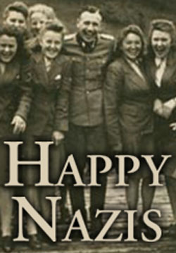 Happy Nazis